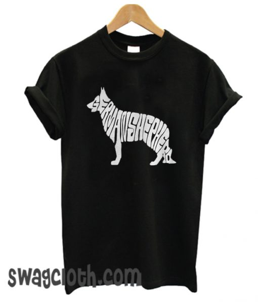 German Shepherd Dog Pet K9 Animal Friend daily T Shirt