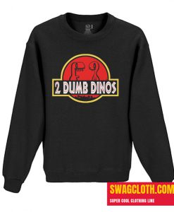 2 DUMB DINOS MEN'S Daily Sweatshirt T-SHIRT