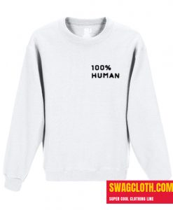 100% Human Daily Sweatshirt