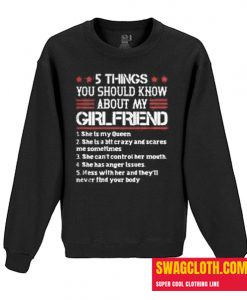 5 Things You Should Know About My Girlfriend Daily Sweatshirt