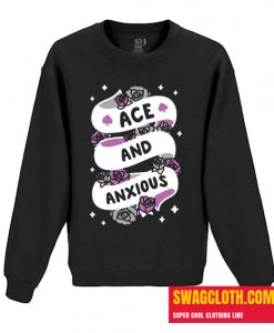 ACE AND ANXIOUS Daily Sweatshirt