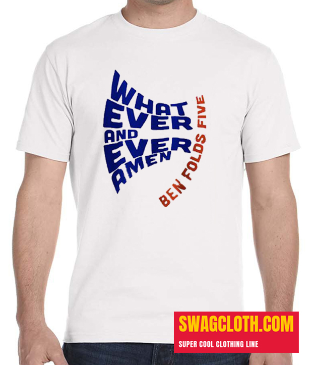 Whatever and Ever Amen Ben Folds 5 Daily T Shirt