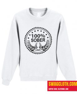100 Percent Sober Daily Sweatshirt
