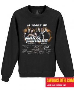 18 Years of Fast and Furious 2001 2019 Daily Sweatshirt