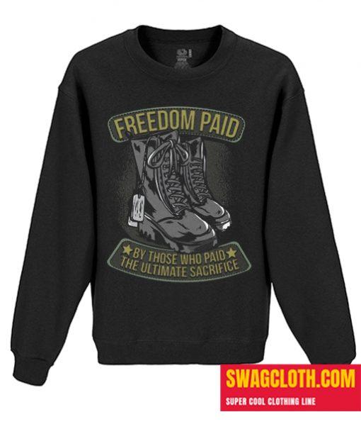 Freedom Paid Daily Sweatshirt