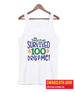 100 days of school Daily Tank Top