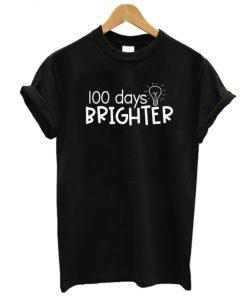 100 days brighter NL T Shirt